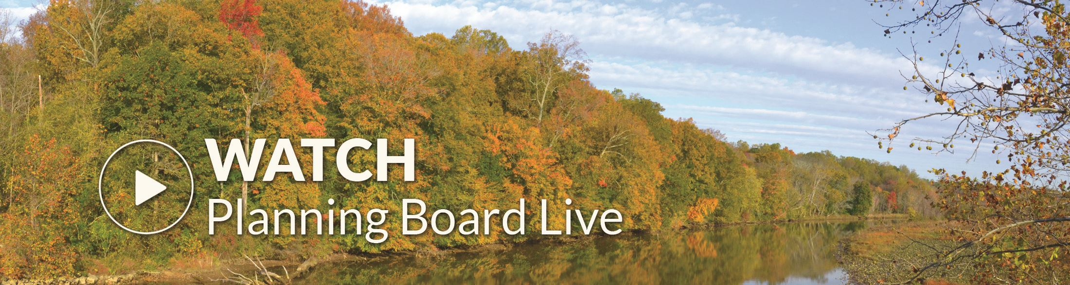 Watch Planning Board Sessions Live!