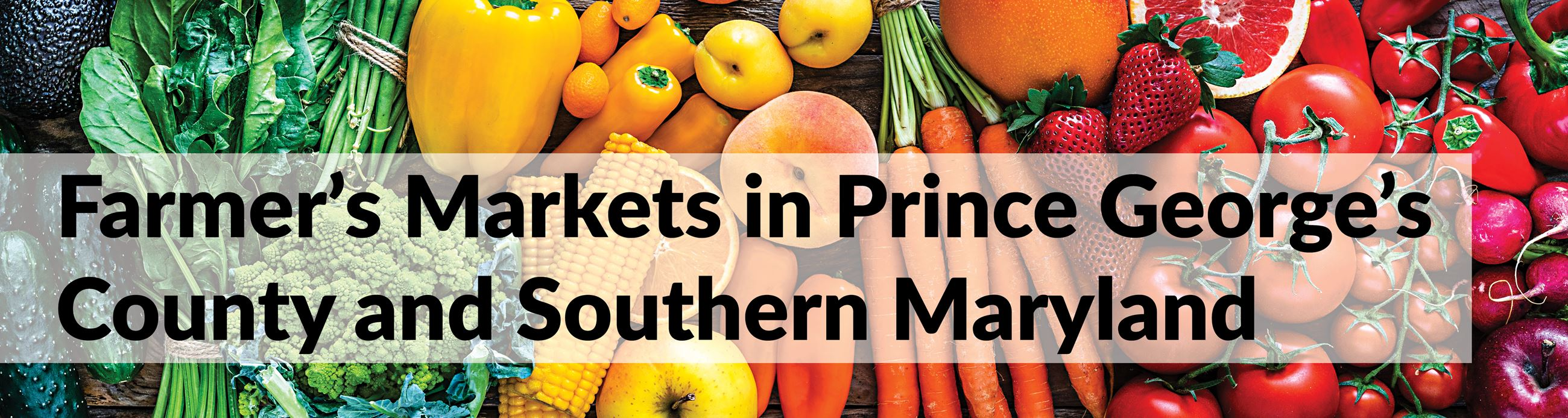Farmer's Markets in Prince George's County and Southern Maryland