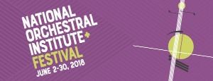 National Orchestral Institute & Festival June 2-20, 2018